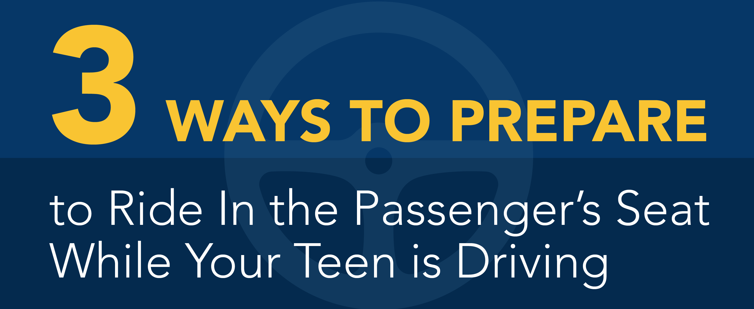 3 ways to prepare to ride in the passenger's seat while your teen is driving.