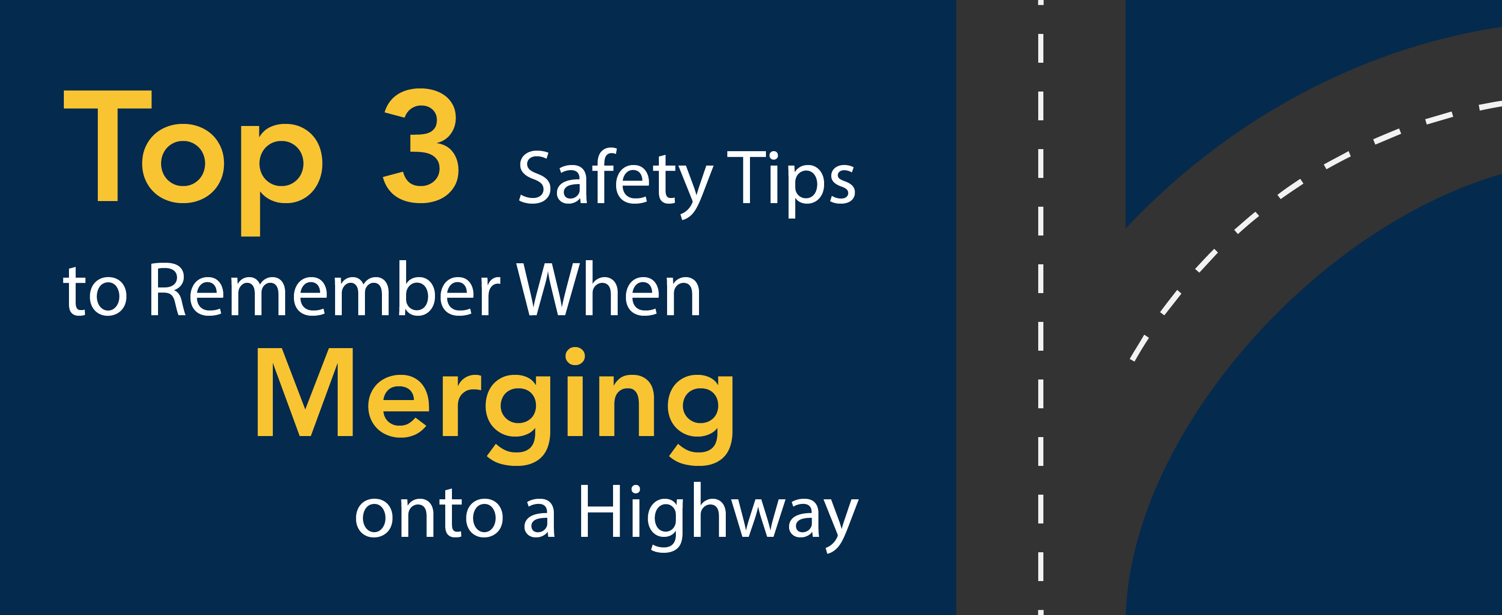 Top 3 safety tips to remember when merging onto a highway