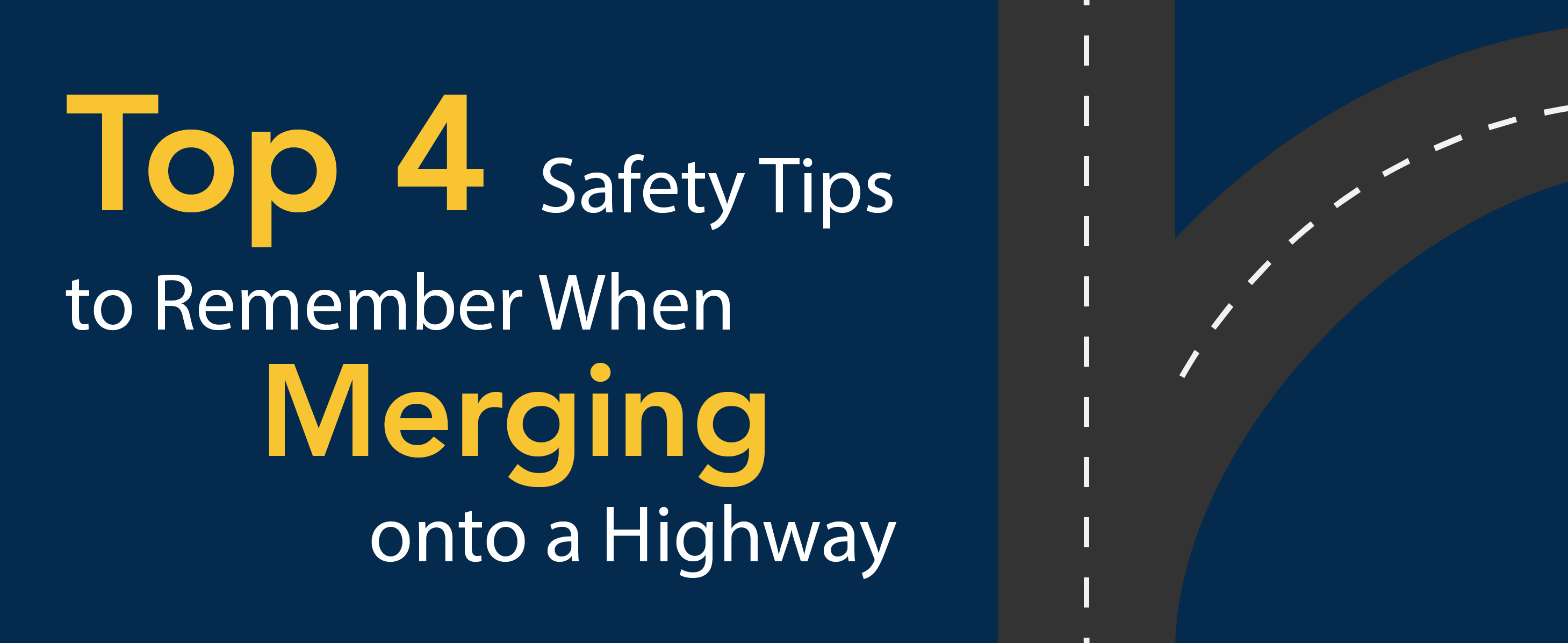 Top 4 safety tips to remember when merging onto a highway