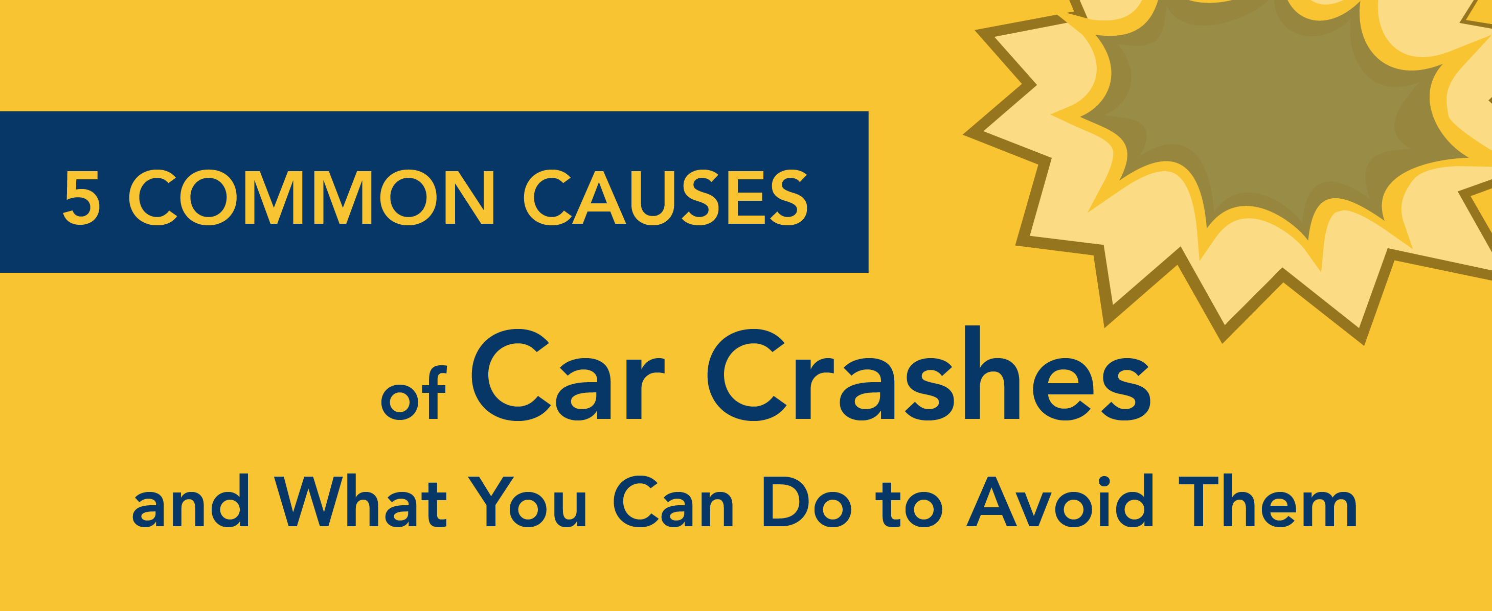 5 common causes for car crashes and what you can do to avoid them