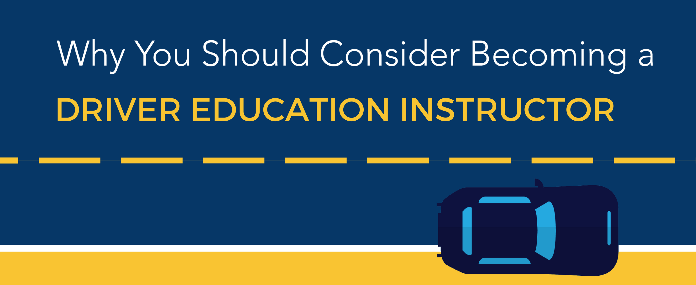 Why you should consider becoming a driver education instructor