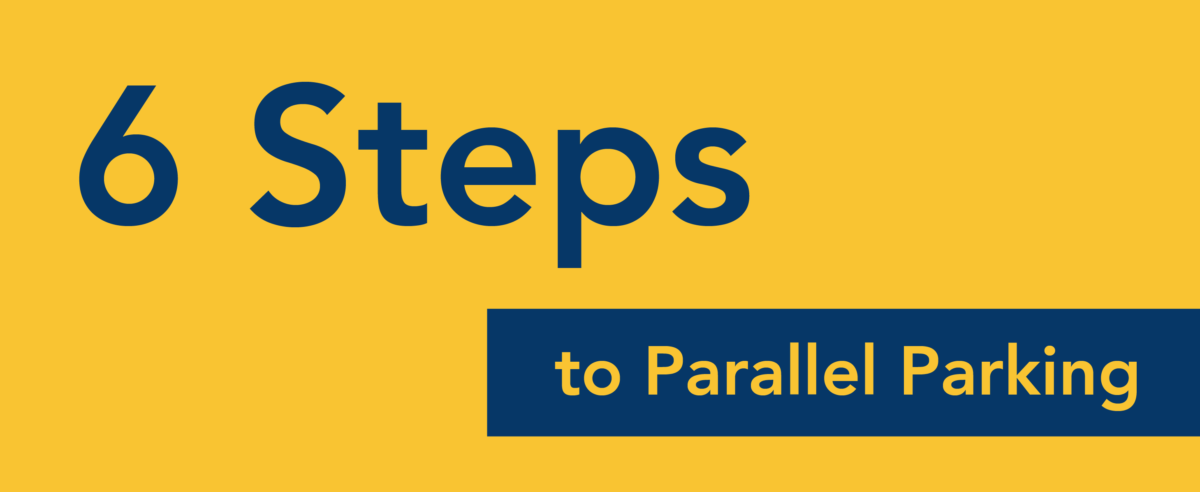 6 Steps To Parallel Parking Top Driver Driver Education Blog