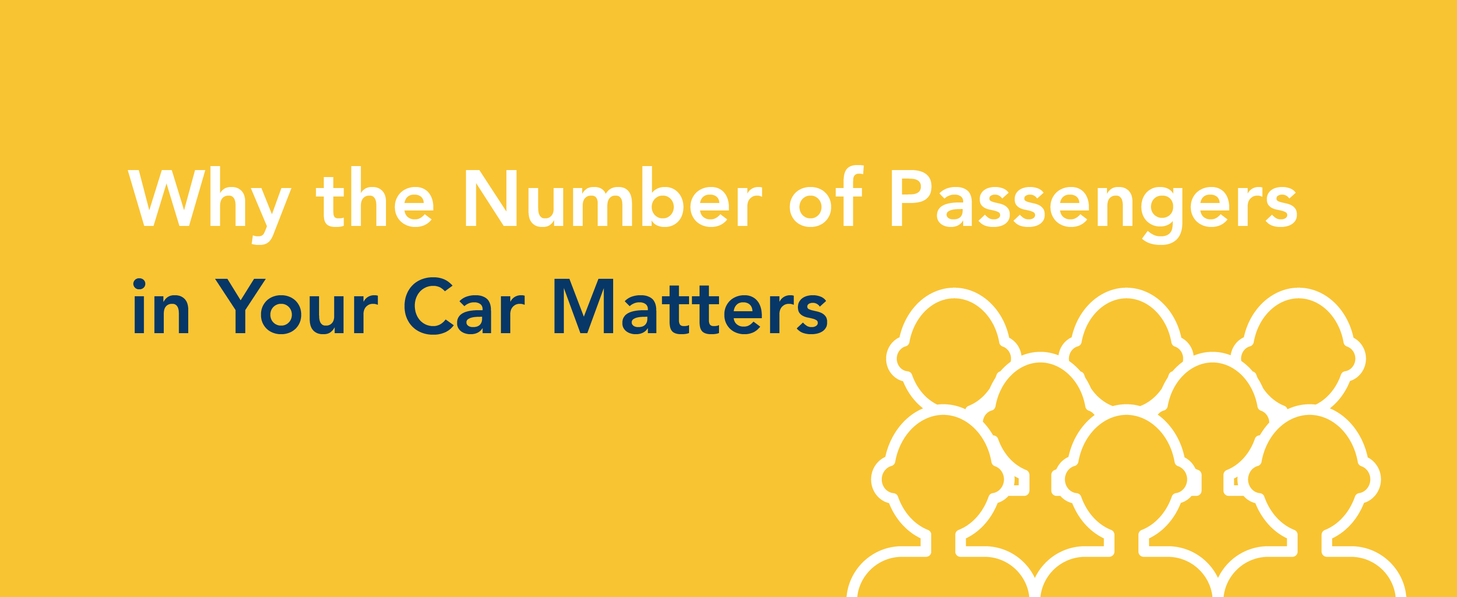 Why the number of passengers in your car matters.
