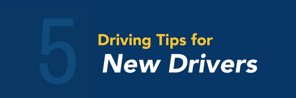 5 driving tips for new drivers.