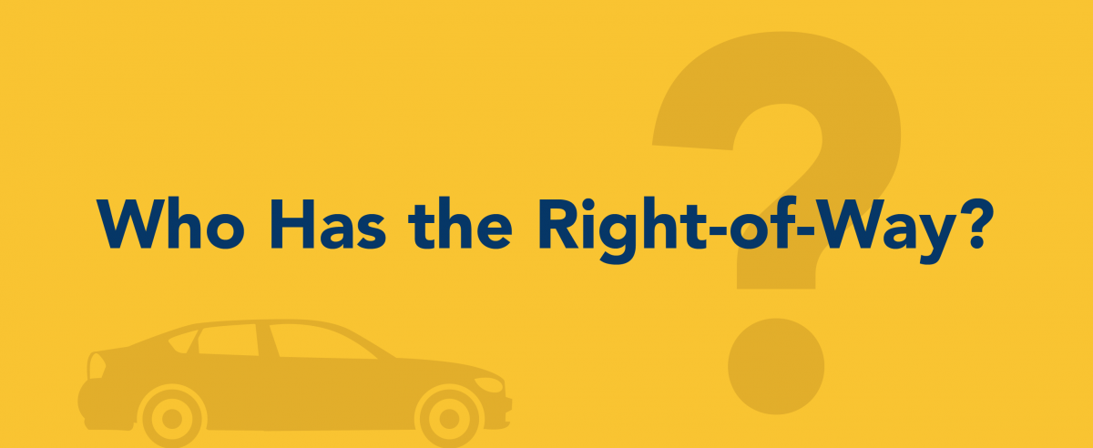 Who has the right-of-way?