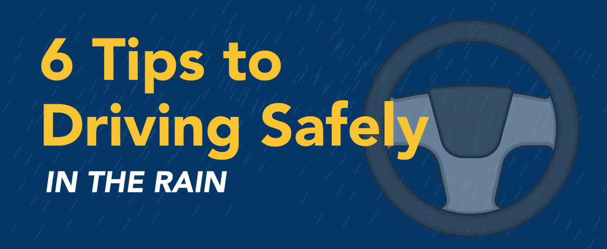 6 tips to driving safely in the rain
