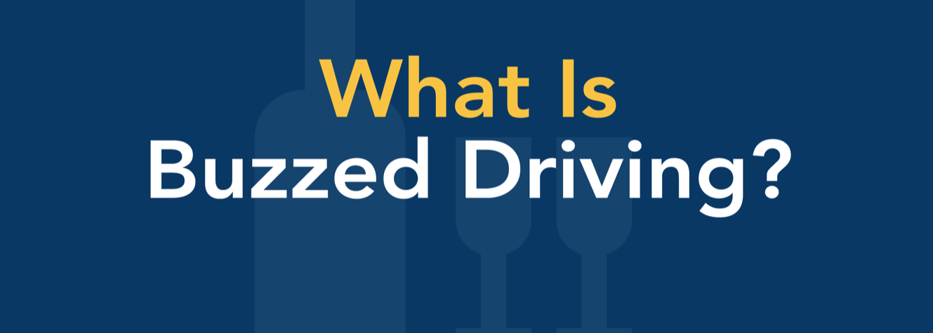 What is buzzed driving?