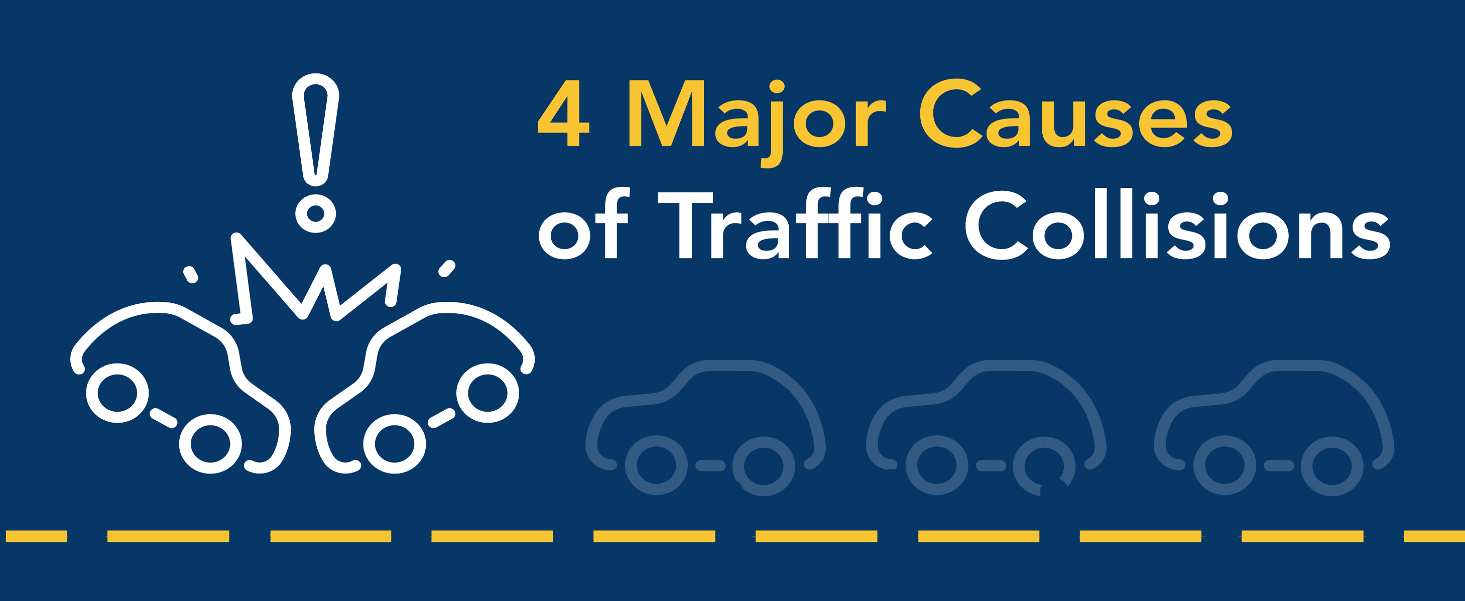 4 major causes of traffic collisions.