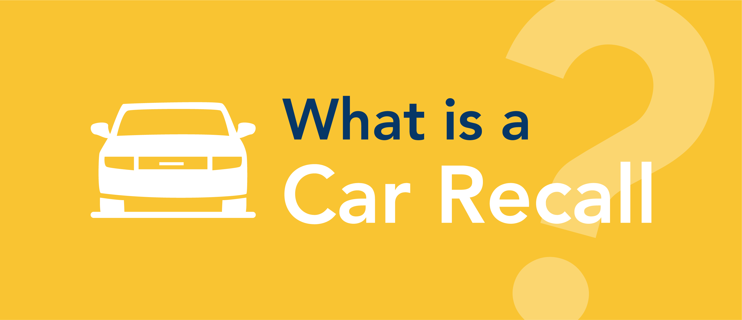 What is a car recall?
