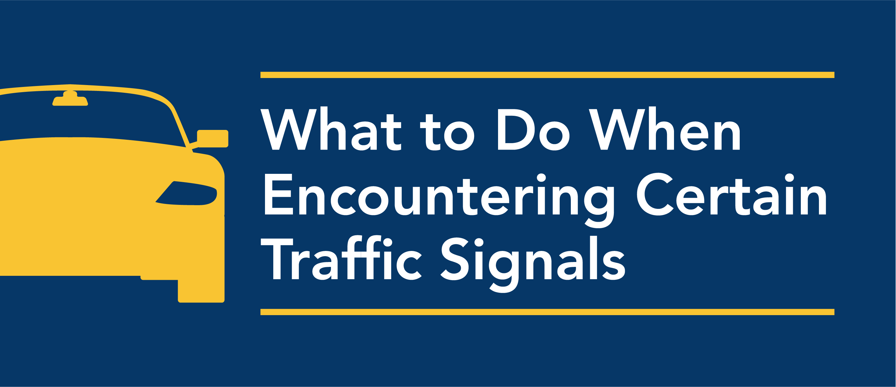 what to do when encountering traffic signals