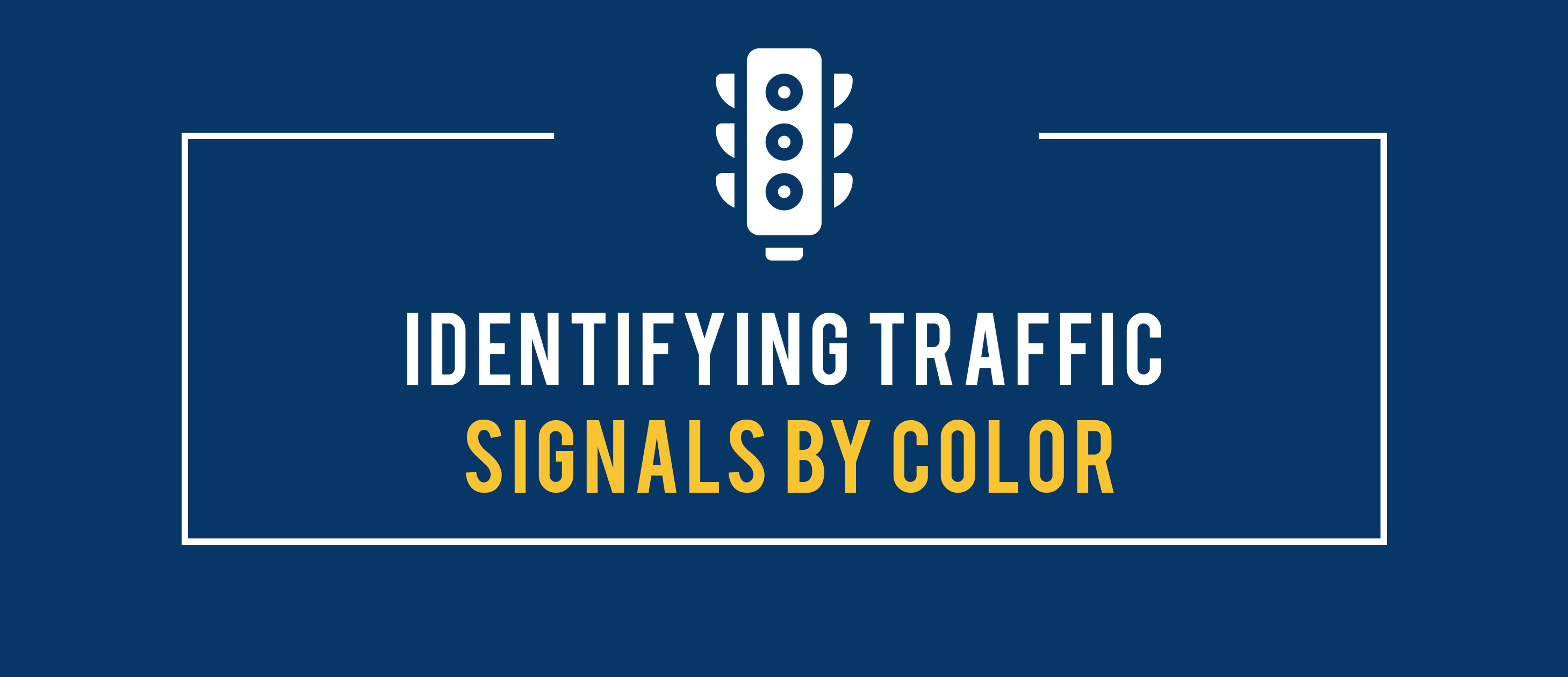 Identifying traffic signals by color.