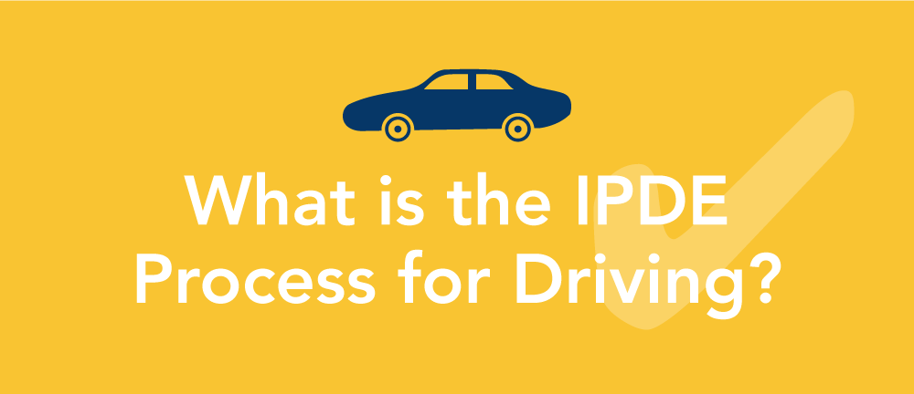 What is the IPDE Process?