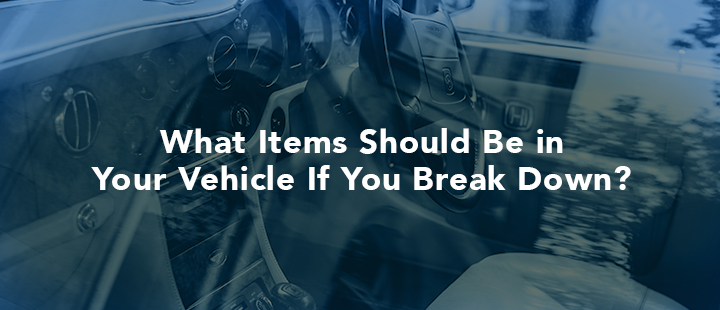 What should be in your trunk if your car breaks down?