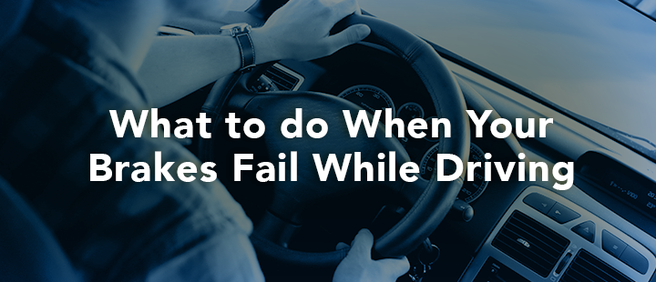 What to do if your brakes fail while driving.