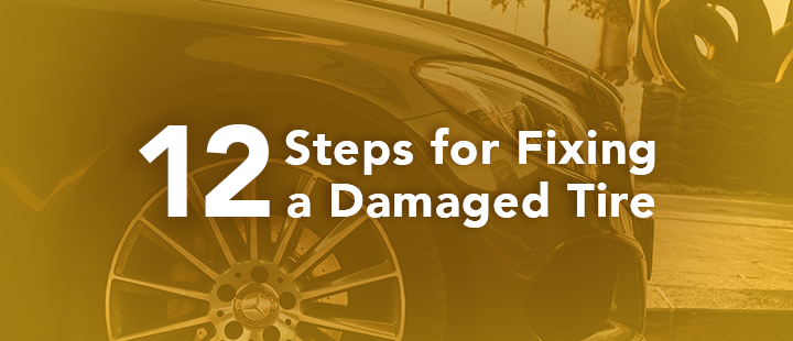 12 steps for fixing a damaged tire or blown tire