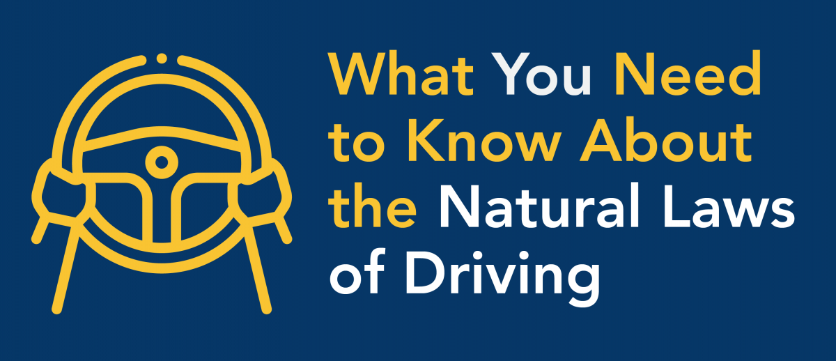 blog header for natural laws of driving